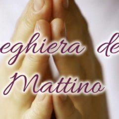 LE PREGHIERE DEL MATTINO